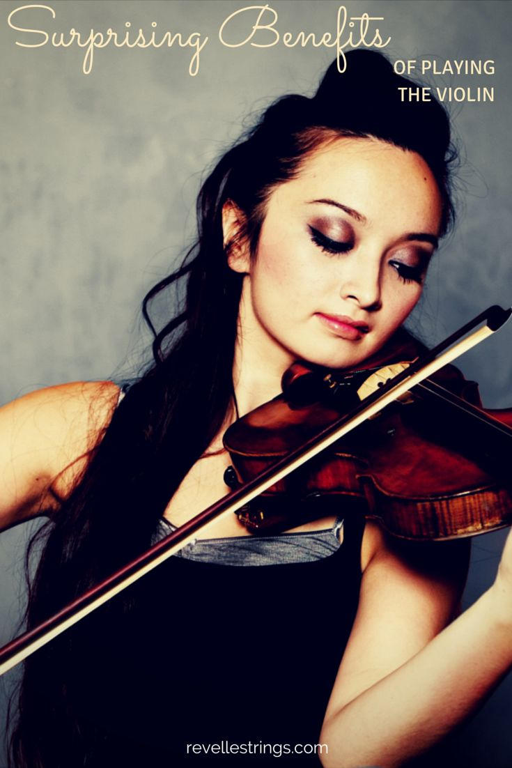 The Surprising Benefits of Playing the Violin. http://www.connollymusic.com/revelle/blog/benefits-of-playing-the-violin