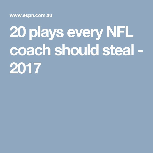 20 plays every NFL coach should steal - 2017