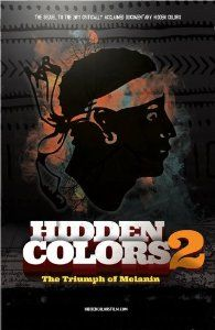 Y'all mad about the #zimmerman #trayvon verdict- do some research, arm yourselves! Hidden Colors 2: The Triumph Of Melanin: KRS-ONE, Dr. Claud Anderson, Dr. Booker T. Coleman, Dr. Phil Valentine, Umar Johnson, Runoko Rashidi, Michelle Alexander, Anthony Browder, James Small, Tariq Nasheed: Movies & TV