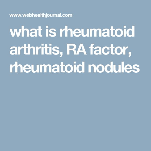 what is rheumatoid arthritis, RA factor, rheumatoid nodules