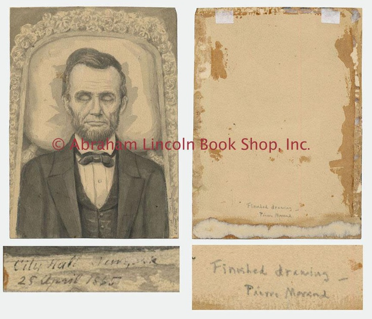 Very rare...Only known drawing of Lincoln in state...drawn by artist Pierre Morand in New York during Lincoln's funeral. It was said that Morand was let in during the night to draw it because Edwin Stanton wouldn't allow photos or drawings. This drawing is owned by the Abraham Lincoln Book Shop and I do not claim any copyright to it.