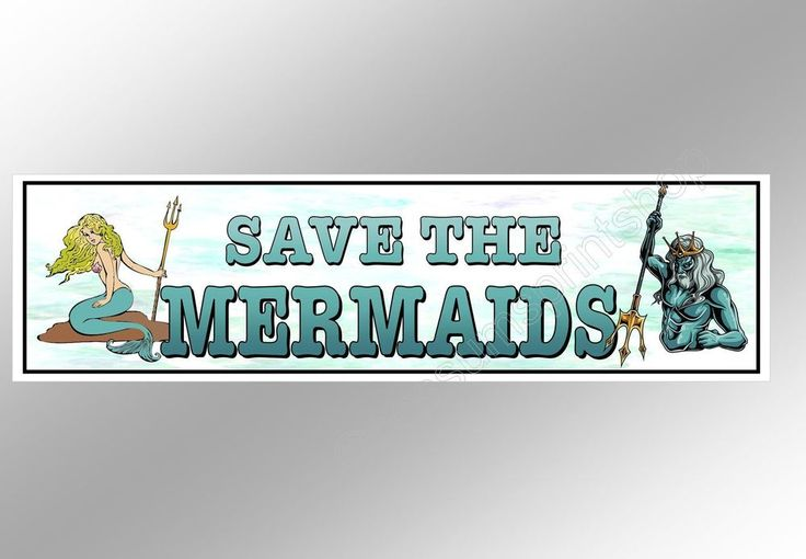 Funny car bumper sticker Save The Mermaids 220 x 60 mm decal with Poseidon ocean