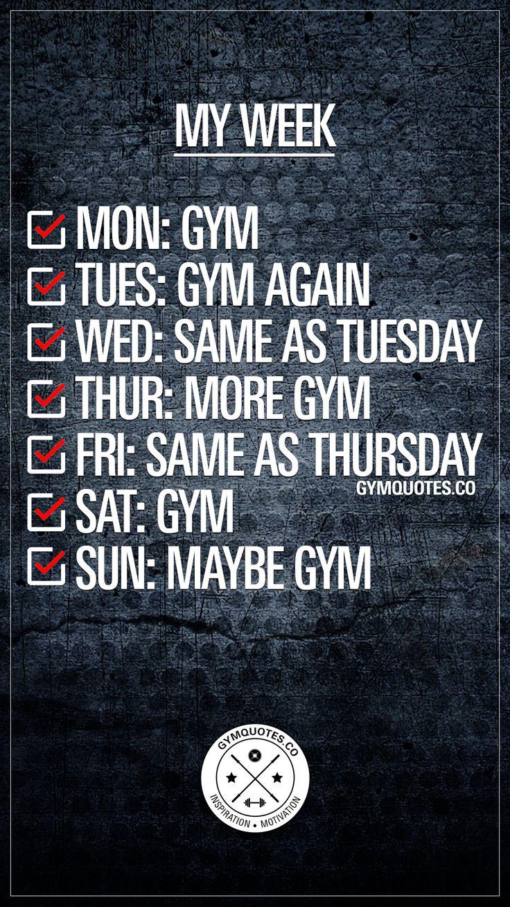My week. #gymlife