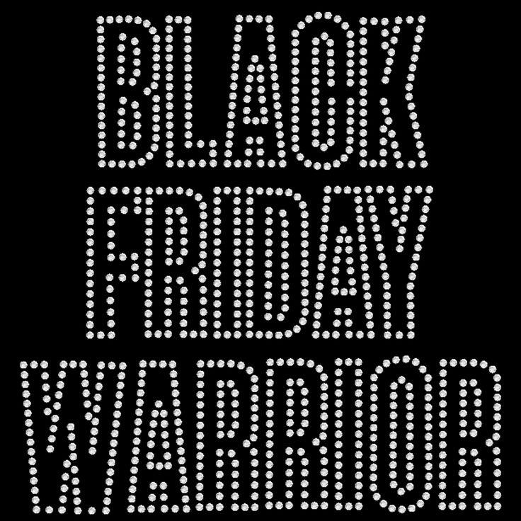 Black Friday Warrior - SD1884 rhinestone transfer from www.heattransferwarehouse.com