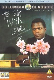 To Sir, with Love (1967). Idealistic engineer-trainee and his experiences in teaching a group of rambunctious white high school students from the slums of London's East End.
