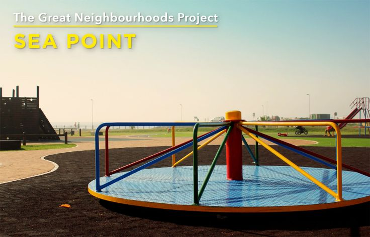 We love Sea Point because of its well situated and colourful playground.