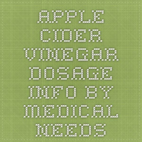 apple cider vinegar dosage info by medical needs   Apple
