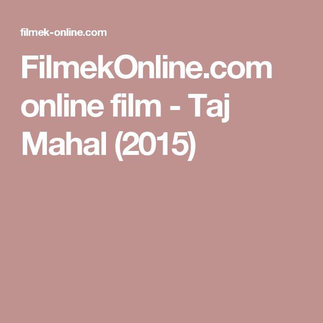 FilmekOnline.com online film - Taj Mahal (2015)