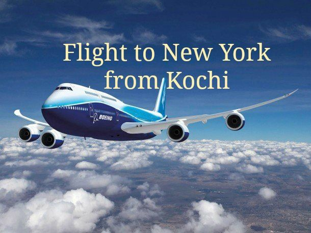 if you are looking for cheap flight tickets to new york from kochithen book