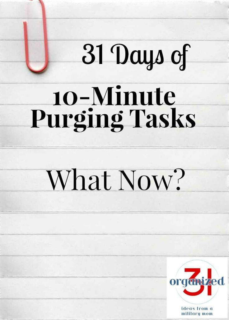 31 Days of 10-Minute Purging Tips – What Now?