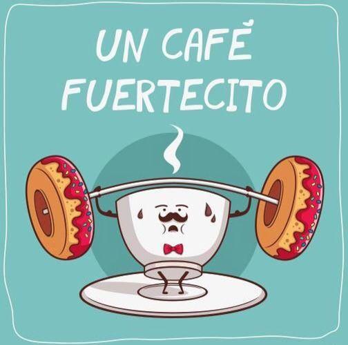 〽️ Un café fuertecito...