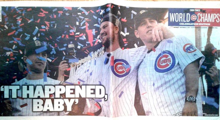 Cubs World Champs!Chicago SunTimes 12/5/16 Celebration Edition It Happened Baby