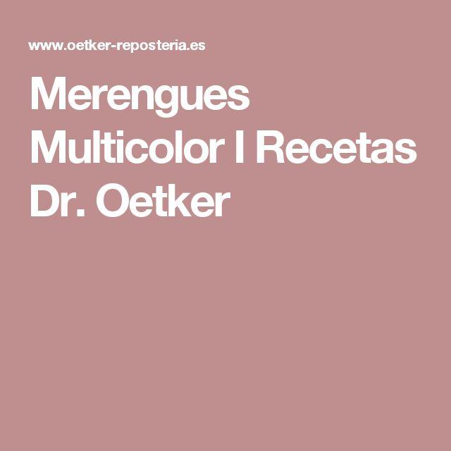 Merengues Multicolor I Recetas Dr. Oetker