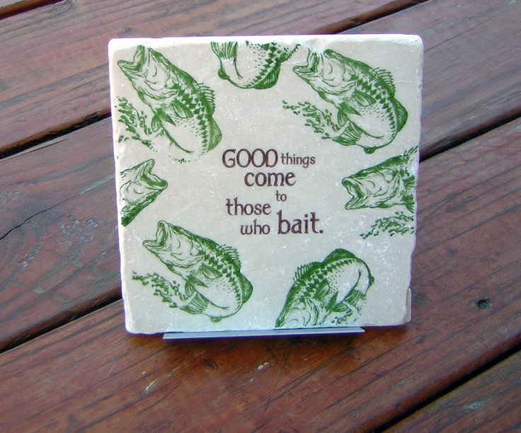 Fishing Tile Trivet Good Things Come To Those Who Bait Picture Came From Etsy