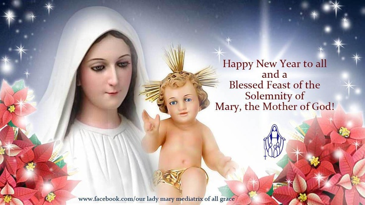 Feast of the Holy Mother of God Jan. 1st also the 8th day ...