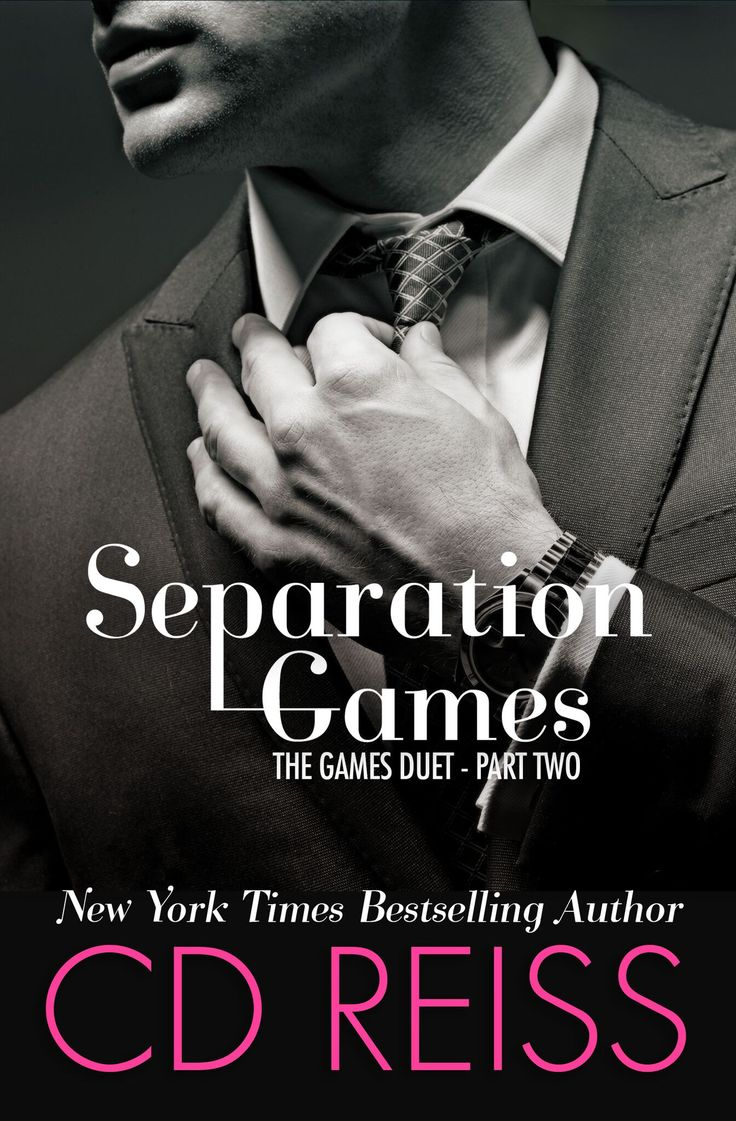 Separation Games (the Games Duet #2) By Cd Reiss €� Out Jan
