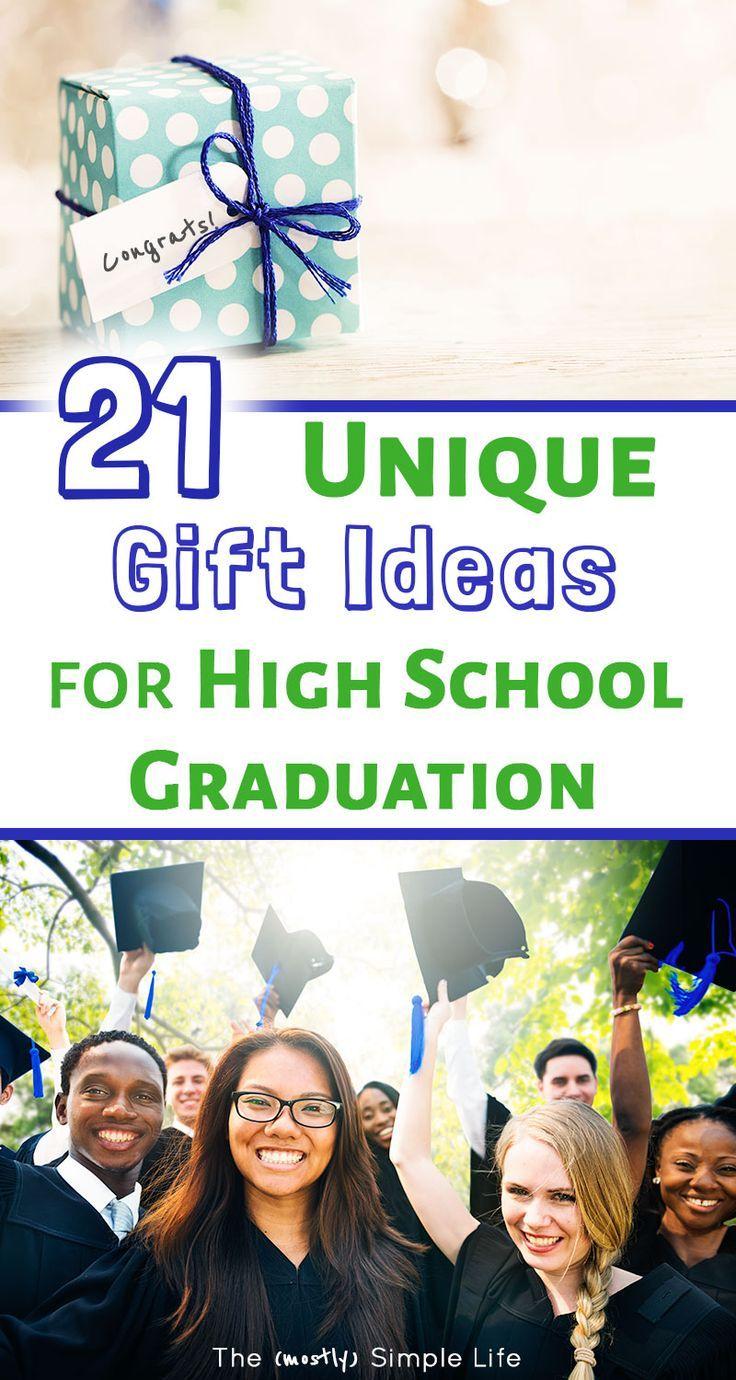 21 Perfect High School Graduation Gift Ideas Goals Pinterest