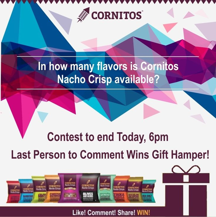 #ContestAlert #LoveForCornitos Visit our Facebook page to participate. LIKE.COMMENT.SHARE.and WIN