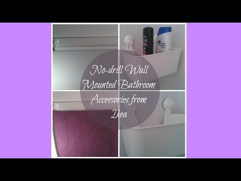 No-drill Wall Mounted Ikea Bathroom Accessories - YouTube