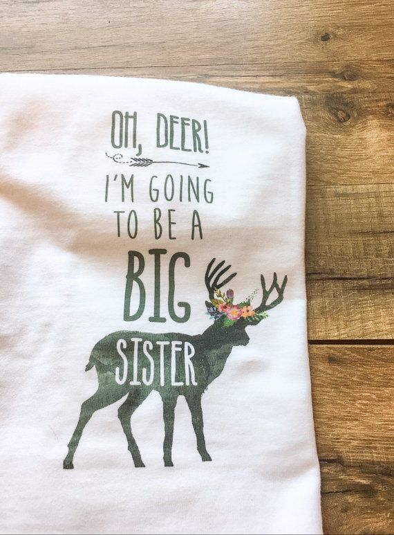 oh Deer big sister fall pregnancy announcement shirt by JCtakeover