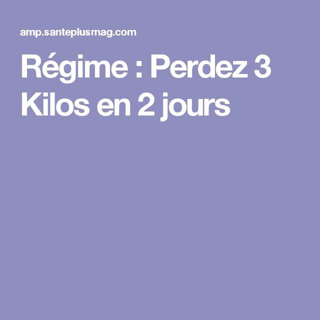 Régime : Perdez 3 Kilos en 2 jours
