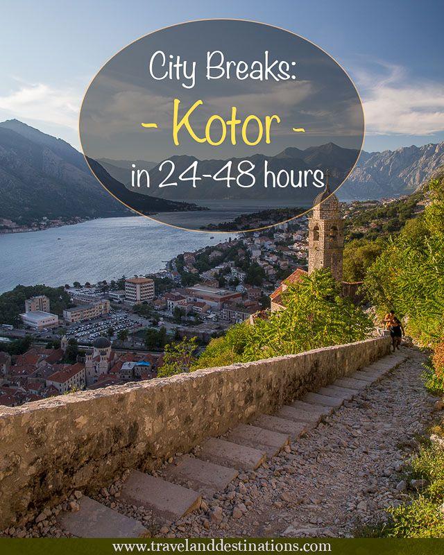 City Breaks - Kotor, Montenegro in 24-48 hours