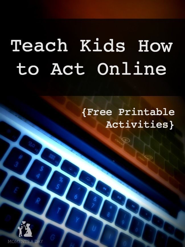 Printable activities for 5-8 and 9-12 year olds to teach kids how to act online…