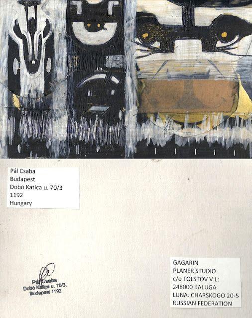 Mail art from Pál Csaba: Csaba Pál, mail art, Gagarin, Russian Federation