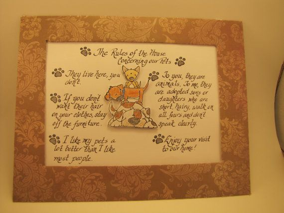 """Paper  Sign / Wall Hanging: """" The Rules of the House Concerning Our Pets"""", with 3D dog embellishments, and handwritten calligraphy"""