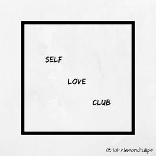 SELF LOVE CLUB 2018