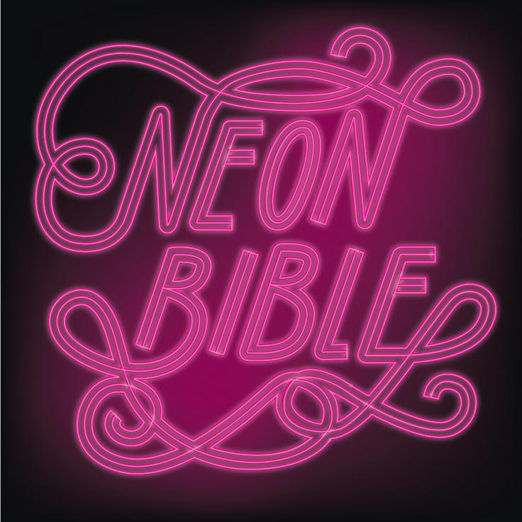 NEON BIBLE #handlettering #lettering #neon #arcadefire #neonbible