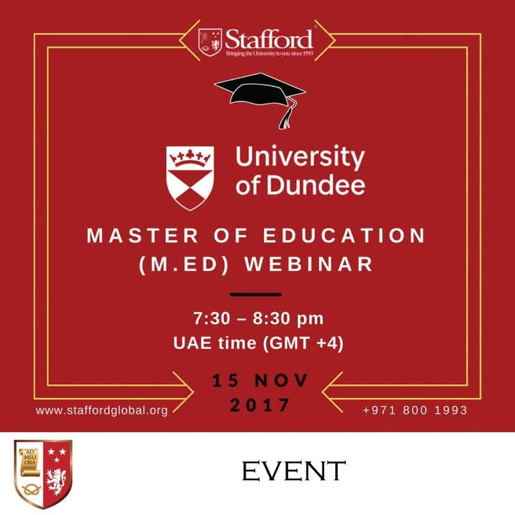 | University of Dundee Master of Education (M.Ed) Webinar |  Join us and Ms. Marie Beresford-Dey, Lecturer in Education & MEd Programme Convenor from University of Dundee, on November 15th from 7:30 pm - 8:30 pm UAE Time (GMT +4) and find out more about masters degree in education without having to step foot in a university.   See details below: _______________________________________  Event Date : 15 November 2017 Time : 7:30 pm - 8:30 pm UAE Time (GMT +4)