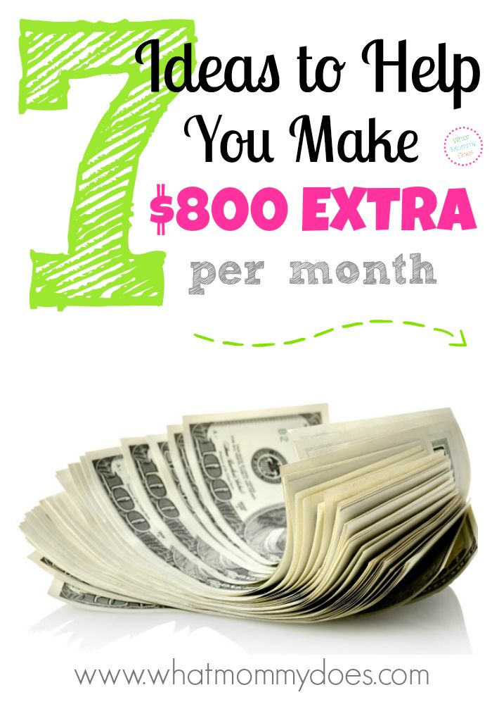 7 Ways to Make $800 Extra per Month