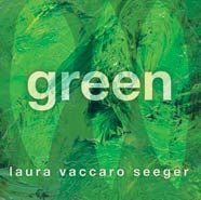 Green by Laura Vaccaro Seeger.