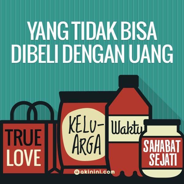 Di dunia ini ada hal-hal yang tidak bisa dibeli dengan uang, #persahabatan, #cinta, #keluarga, #waktu. (image via akinini.com)