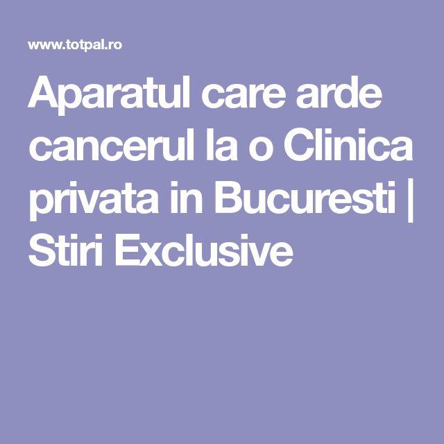 Aparatul care arde cancerul la o Clinica privata in Bucuresti | Stiri Exclusive