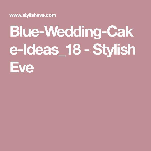 Blue-Wedding-Cake-Ideas_18 - Stylish Eve