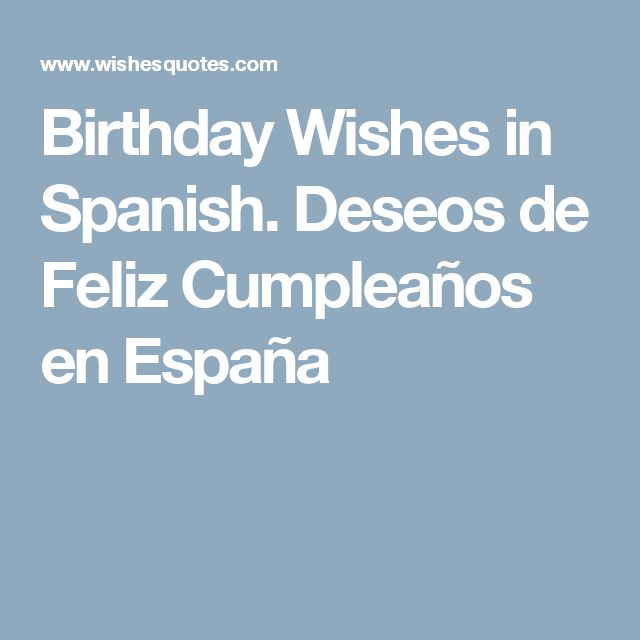 The 25 best Birthday wishes in spanish ideas – Birthday Greeting in Spanish