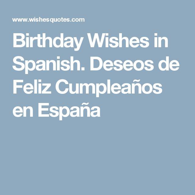 Birthday Wishes in Spanish. Deseos de Feliz Cumpleaños en España