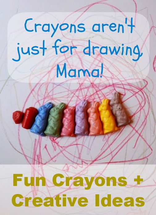 Crayons arent just for drawing, Mama! Fun crayons + creative ideas for using them with kids
