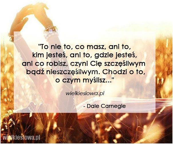 To nie to, co masz, ani to, kim jesteś... #Carnegie-Dale,  #Szczęście