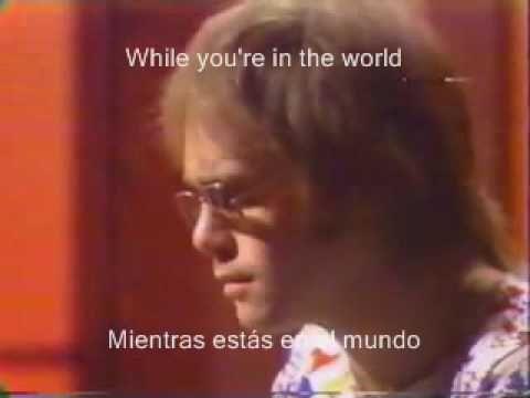 Elton John -  Your Song     Subtitulada en ingles y español