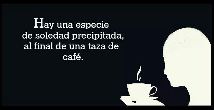 Solo un taza de cafe!