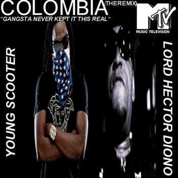 Download Young Scooter feat. Lord Hector Diono - Colombia (The Remix) Hosted by MTV Networks Viacom International - Free Mixtape Download or Stream it today at THEICONSHOP.NET