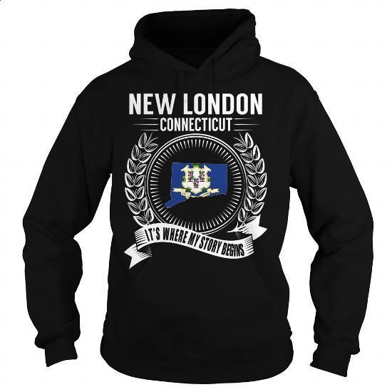 New London, Connecticut - Its Where My Story Begins - #crewneck sweatshirts #offensive shirts. MORE INFO => https://www.sunfrog.com/States/New-London-Connecticut--Its-Where-My-Story-Begins-Black-Hoodie.html?60505