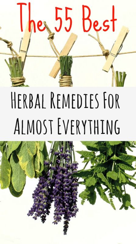 The 55 Best Herbal Remedies For Almost Everything