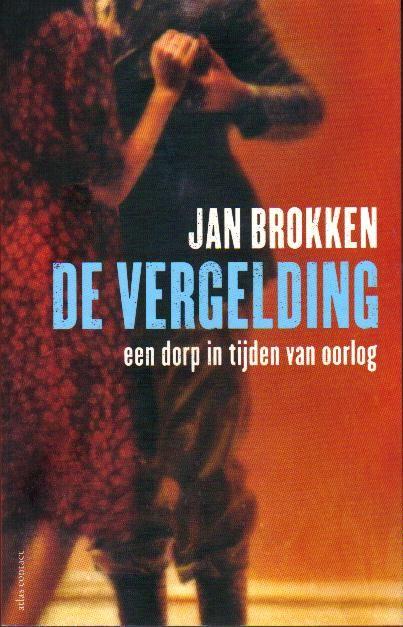 In De vergelding reconstrueert Jan Brokken de gebeurtenissen van 1944 in Rhoon.