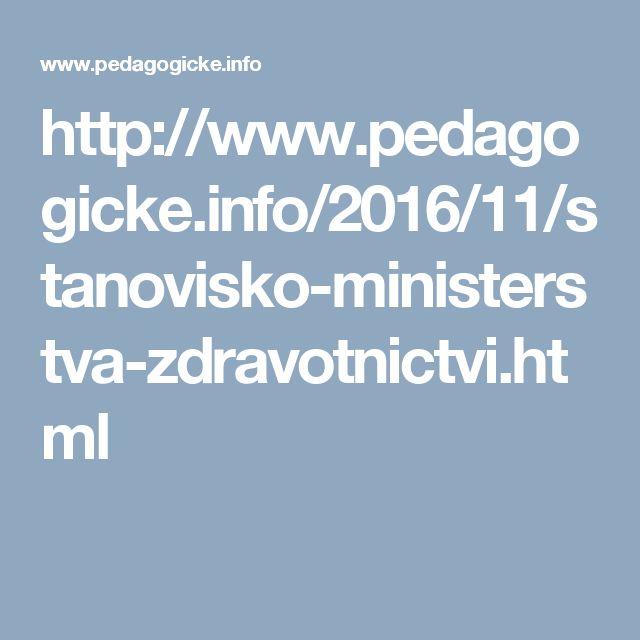 http://www.pedagogicke.info/2016/11/stanovisko-ministerstva-zdravotnictvi.html