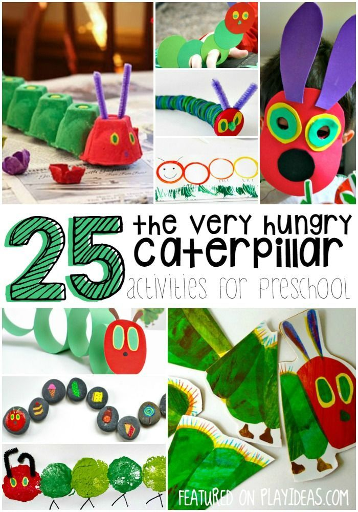 "25 ""The very hungry caterpillar"" activities for preschoolers."