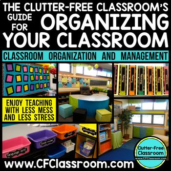 Back to School Guide to Classroom Organization COMPLETE UPDATE JULY 2017 - When the First Day of School rolls around you want your classroom to be organized and ready to have your Best Year Ever! This resource contains the tools you need to become an organized teacher and have your room looking better than ever. Great for your Kindergarten, 1st, 2nd, 3rd, 4th, or 5th grade classroom.